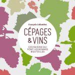 Cépages et Vins de François Collombet aux Editions Dunod